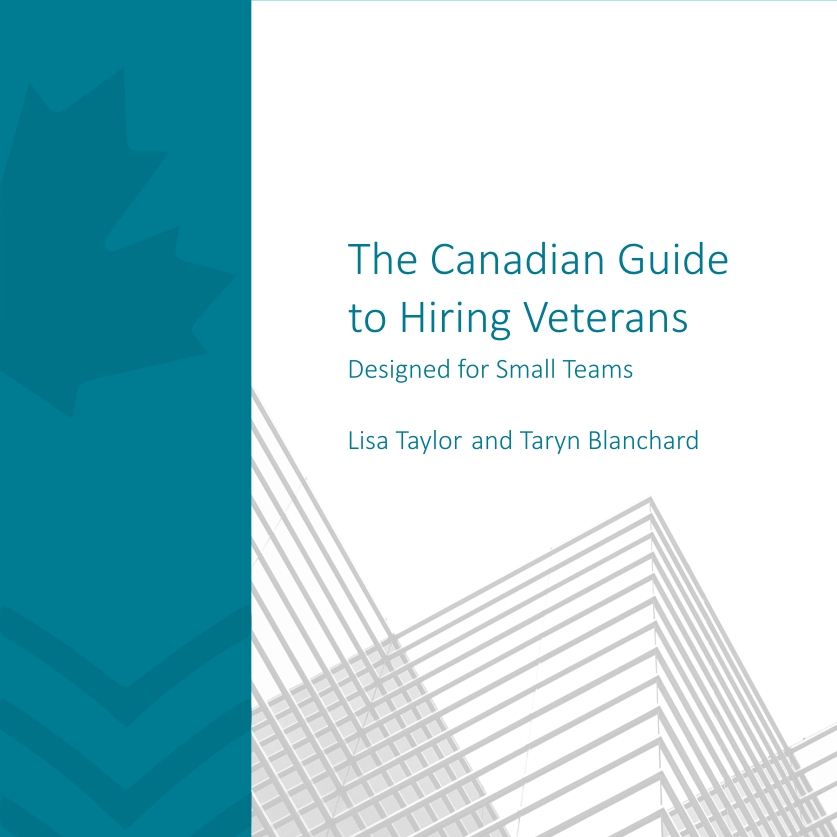 The Canadian Guide to Hiring Veterans